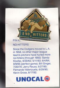 VINTAGE-L-A-DODGERS-UNOCAL-PIN-UNUSED-NO-HITTERS