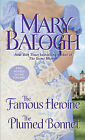 The Famous Heroine/ The Plumed Bonnet by Mary Balogh (Paperback, 2011)
