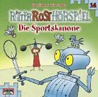 Ritter Rost Hörspiel 14. Die Sportskanone (2012)