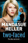 Two-faced by Mandasue Heller (Hardback, 2009)
