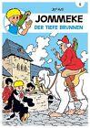 JOMMEKE 05. Der tiefe Brunnen von Jef Nys (2012, Kunststoffeinband)