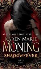 Fever: Shadowfever 5 by Karen Marie Moning (2011, Paperback)