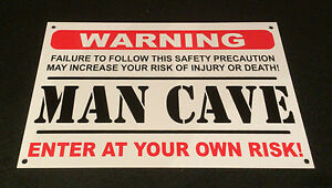 Funny-Sign-WARNING-MAN-CAVE-present-A5-house-husband-boyfriend-son-dad