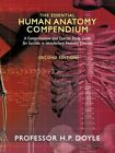 Essential Human Anatomy Compendium 2e Doyle Authorhouse Paperback 9781438986487