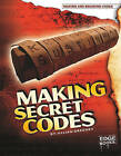 Making Secret Codes by Jillian Gregory (Hardback, 2010)