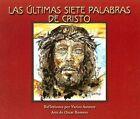 Las Ultimas Siete Palabras de Cristo by F Javier Orozco (Paperback / softback, 2006)