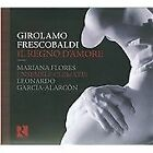Girolamo Frescobaldi: Il Regno d'Amore (2010)