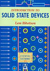 Introduction to Solid State Devices by Lemuel Ibbotson (Paperback, 1996)