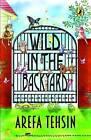 Wild in the Backyard by Arefa Tehsin (Paperback, 2014)