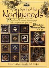 Spirit Of The Northwoods: Quilts for Wilderness Kids by Debbie Field