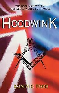 Hoodwink-A-Topical-Story-of-039-special-Political-Action-039-by-Dominic-Torr-Paperback