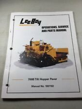 Leeboy 700b Tilt Paver Operation Service Amp Parts Manual Book