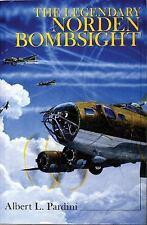 Book - The Legendary Norden Bombsight by Albert L. Pardini