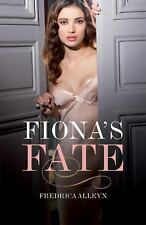 Fiona's Fate (Black Lace), Alleyn, Fredrica, New Books
