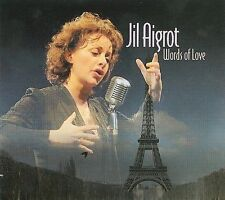 FREE US SHIP. on ANY 2 CDs! ~LikeNew CD Jil Aigrot: Words of Love: The Voice of