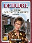 Deirdre: A Life on Coronation Street by Glenda Young (Hardback, 2015)