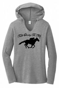 Talk-Derby-To-Me-Funny-Horse-Race-Kentucky-Derby-Ladies-Hoodie-T-Shirt