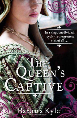 1 of 1 - Kyle, Barbara, The Queen's Captive (Thornleigh 3), Very Good Book