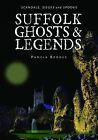 Suffolk Ghosts and Legends by Pamela Brooks (Paperback, 2009)