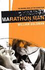 Marathon Man by William Goldman (Paperback, 2005)