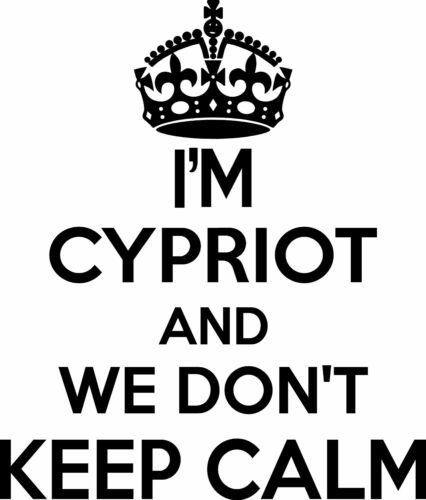 Cypriot Wall Sticker.. 20 inches Tall We Don/'t Keep Calm Vinyl Wall Art