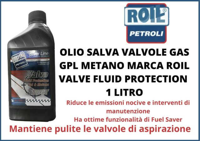 OLIO SALVA VALVOLE GAS GPL METANO MARCA ROIL VALVE FLUID PROTECTION 1 LITRO