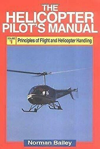 Hubschrauber des Piloten Handbuch von Bailey, Norman