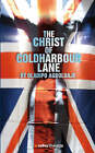 The Christ of Coldharbour Lane by Oladipo Agboluaje (Paperback, 2007)