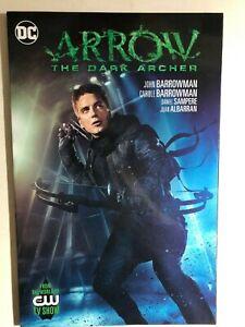 ARROW-The-Dark-Archer-by-John-Barrowman-2016-DC-Comics-CW-TV-TPB-1st-FINE