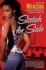 Sistah for Sale by Miasha (Paperback, 2008)