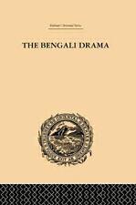 The Bengali Drama : Its Origin and Development by P. Guha-Thakurta (2014,...