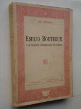 José Ingenieros. Emilio Boutroux y La filosofía Universitaria en Francia. 1923