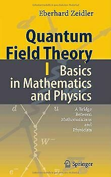 Quantum Field Theory I: Basics in Mathematics and Physic... | Buch | Zustand gut