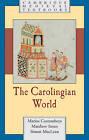 The Carolingian World by Matthew Innes, Simon MacLean, Marios Costambeys (Hardback, 2011)