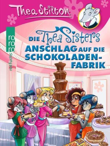1 von 1 - Anschlag auf die Schokoladenfabrik / Thea Sisters Bd.9 von Thea Stilton (2015, G