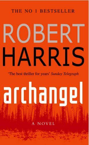 Archangel By Robert Harris. 0099282410
