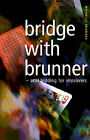 Bridge with Brunner by Michelle Brunner (Paperback, 2000)