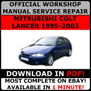 official workshop service repair manual mitsubishi colt lancer 1995 rh ebay ie 2003 Mitsubishi Colt Interior Box Sikring Mitsubishi Colt 2003