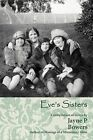 Eve's Sisters by Jayne P Bowers (Paperback / softback, 2012)