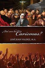 Que Son Los Carismas? by Jose Valdez (2014, Paperback)