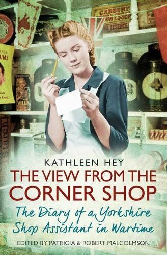 1 of 1 - The View From the Corner Shop: The Diary o... by Malcolmson, Patricia 1471154017