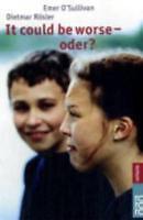 It could be worse - oder?: Eine deutsch-englische Geschichte - O'Sulliva ... /4