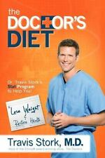 The Doctor's Diet: Dr. Travis Stork's STAT Program to Help You Lose Weight & Re