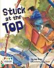 Stuck at the Top by Jay Dale (Paperback, 2013)