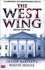 Inside Bartlet's White House: An Unofficial and Unauthorised Guide to the  West Wing by Keith Topping (Paperback, 2002)