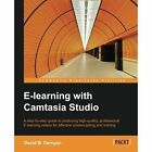 E-Learning with Camtasia Studio by David B. Demyan (Paperback, 2014)