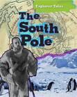 The South Pole by Nancy Dickmann (Paperback, 2013)
