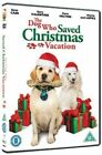 Dog Who Saved Christmas Vacation 5060020701610 With Dean Cain DVD Region 2