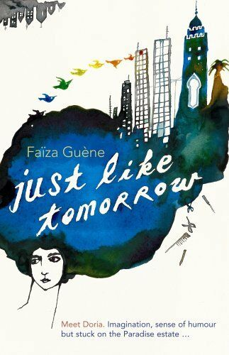 1 of 1 - Just Like Tomorrow By Faiza Guene