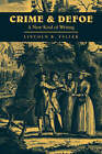 Crime and Defoe: A New Kind of Writing by Lincoln B. Faller (Paperback, 2008)